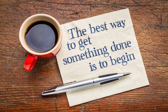 the best way to get something done