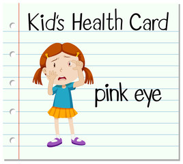 Health card with girl having pink eye