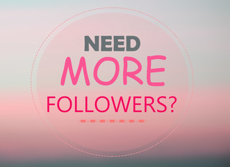 Need more followers? word on pink background