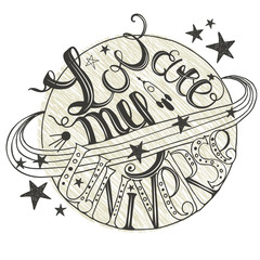 Hand drawn typography - You are my universe.