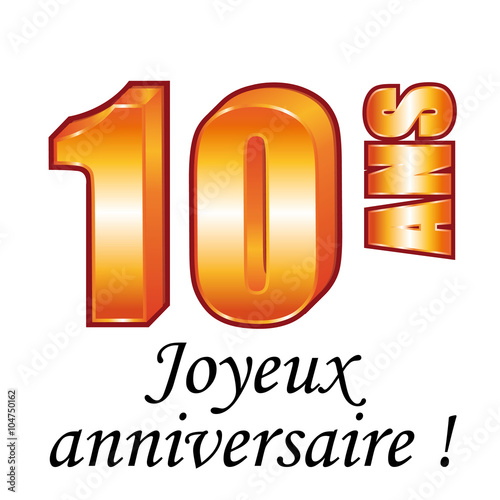 10 ans carte de v ux joyeux anniversaire fichier vectoriel libre de droits sur la banque d. Black Bedroom Furniture Sets. Home Design Ideas