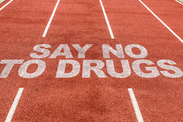 Say No To Drugs written on running track
