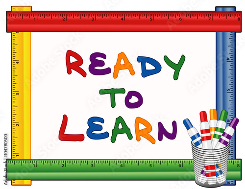 Ready to Learn text on multi color ruler frame whiteboard with felt ...