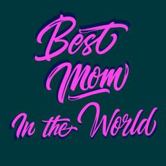 Best Mom Inscription 4