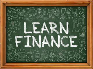 Learn Finance Concept. Modern Line Style Illustration. Learn Finance Handwritten on Green Chalkboard with Doodle Icons Around. Doodle Design Style of Learn Finance Concept.