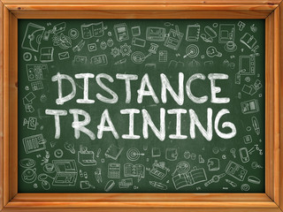 Distance Training - Hand Drawn on Chalkboard. Distance Training with Doodle Icons Around.