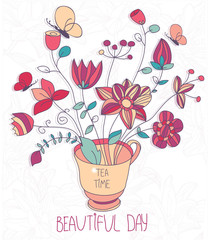 vector beautiful pattern tea Cup and flowers with butterflies on a floral background with the words beautiful day