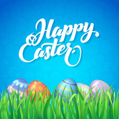 Happy easter. Celebration. Card for Easter with a blue background, green grass and colored eggs