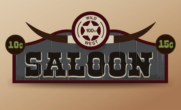 Wild West sign. Retro wooden sign. Saloon sign