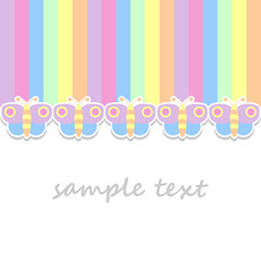 baby postcard background with butterflies and vertical stripes in pastel colors
