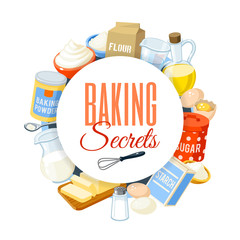 Baking label with flour, eggs, oil, water, butter, starch, salt, whipped cream, baking powder, milk, sugar. Vector illustration, isolated on white, eps 10.