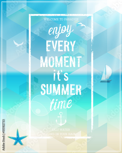 Wall mural Enjoy every moment poster with beach background.