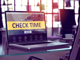 Check Time Concept - Closeup on Laptop Screen in Modern Office Workplace. Toned Image with Selective Focus. 3D Render.