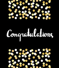 Congratulations Calligraphy. Congratulations Background with gold confetti. Graduation Card