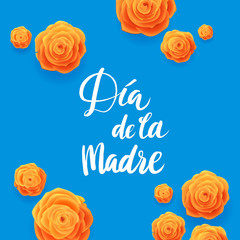 Happy Mothers Day Spanish Greeting Card. Beautiful Blooming Yellow Rose Flowers on Blue Background