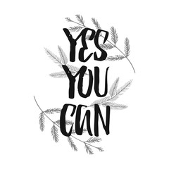 Yes You Can Motivational Background Quote Slogan Saying