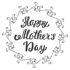Happy Mother's Day. Hand lettering greeting card.