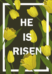 He is risen Easter decoration with tulip