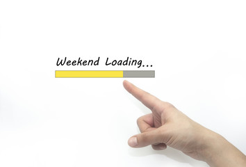 weekend loading Progress bar design with hand, business style concept. isolated on white
