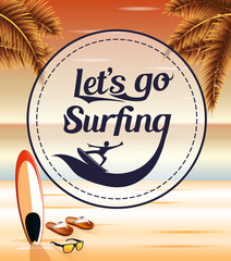 Let's Go Surfing in a Circle Icon on a Seascape Retro Background with Palm Trees and Slippers for Summer Adventures