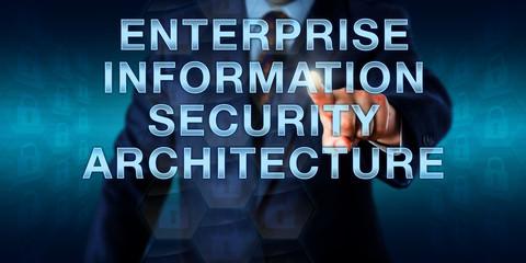 ENTERPRISE INFORMATION SECURITY ARCHITECTURE