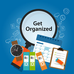 get organized organizing time schedule business concept productivity reminder