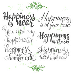 vector illustration with set of hand lettering inspiration quotes about happiness. Happy badge, print, logo, emblem