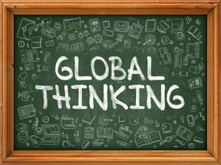 Global Thinking - Hand Drawn on Green Chalkboard with Doodle Icons Around. Modern Illustration with Doodle Design Style.