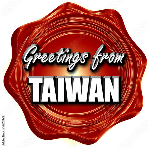 Greetings from taiwan stock photo and royalty free images on greetings from taiwan stock photo and royalty free images on fotolia pic 106171963 m4hsunfo
