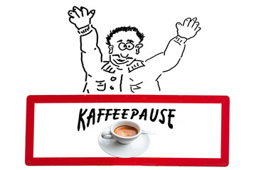 Comicfigur, Schild mit Aufschrift Kaffeepause.