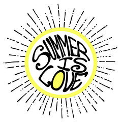 'Summer is love' vintage grunge vector hand lettering with circle and rays