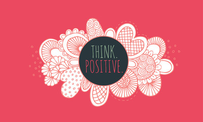 Think positive hand drawn doodle vector illustration colour