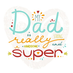 Vector greeting card for Father's Day with hand drawn lettering.