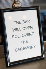 Bar Will Open After Ceremony