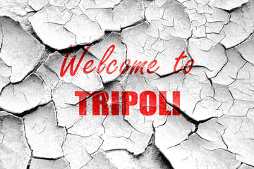 Grunge cracked Welcome to tripoli