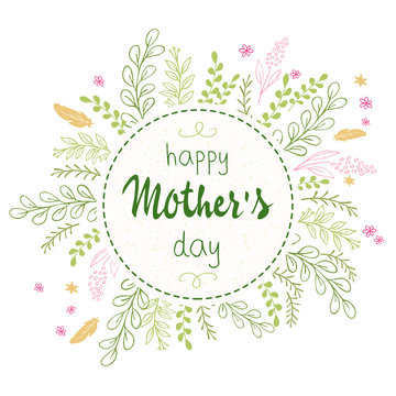vector hand drawn mothers day lettering circled composition surround with branches, swirls, flowers and quote - happy mothers day. Can be used as mothers day card or poster