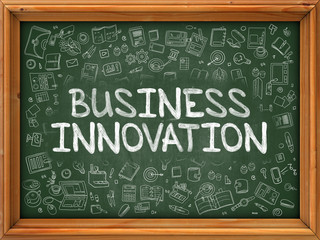 Business Innovation - Hand Drawn on Chalkboard. Business Innovation with Doodle Icons Around.