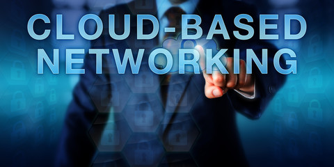 Strategist Pushing CLOUD-BASED NETWORKING