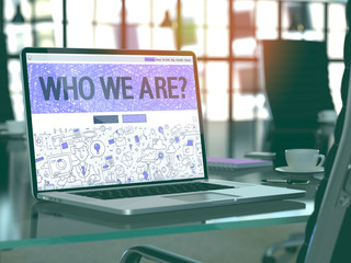 Who We Are Concept Closeup on Landing Page of Laptop Screen in Modern Office Workplace. Toned Image with Selective Focus. 3D Render.