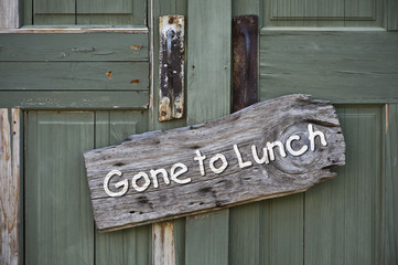 Gone to Lunch.