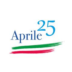 25 Aprile - Festa Nazionale Della Liberazione