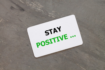 Stay positive inspirational quote design