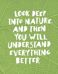 "Earth day quotes inspirational. ""Look deep into nature, and then"
