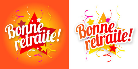 Bonne Retraite Buy This Stock Vector And Explore Similar