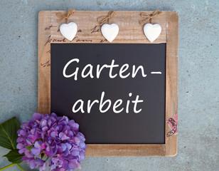 Gartenarbeit - Kreidetafel mit Hortensie