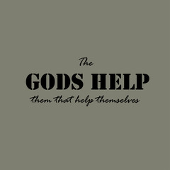 The gods help them that help themselves -text.