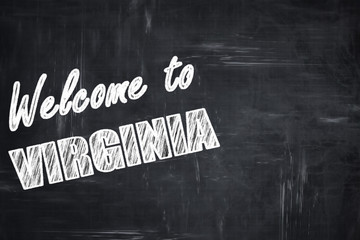Chalkboard background with chalk letters: Welcome to virginia