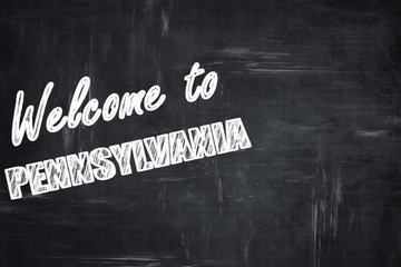 Chalkboard background with chalk letters: Welcome to pennsylvani