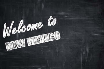 Chalkboard background with chalk letters: Welcome to new mexico