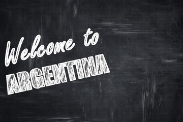 Chalkboard background with chalk letters: Welcome to argentine